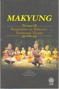 Makyung: Perspectives on Malaysia\'s Traditional Theatre