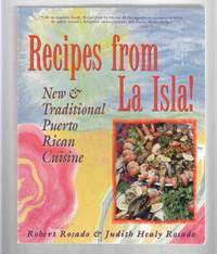 Recipes from La Isla!   New & Traditional Puerto Rican Cuisine
