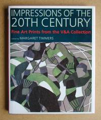 Impressions Of The 20th Century. Fine Art Prints from the V&A Collection