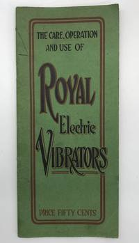 The Care, Operation and Use of Royal Electric Vibrators
