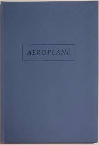 AEROPLANE or, how he talked to himself as if reciting poetry [LIMITED SIGNED]