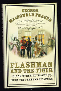 image of Flashman and the Tiger, and Other Extracts from the Flashman Papers