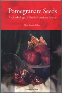 image of Pomegranate Seeds: An Anthology of Greek-American Poetry