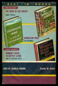 BEST IN BOOKS: Dandelion Wine; The Wind in the Forest; Good Ol' Charlie Brown; Woman's Guide to Better Living