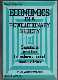ECONOMICS IN A REVOLUTIONARY SOCIETY.