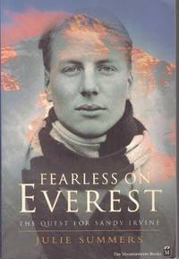 FEARLESS ON EVEREST; The Quest for Sandy Irvine