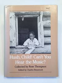 image of Hush, Child! Can't You Hear the Music? INSCRIBED.