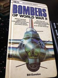 image of Illustrated Guide To Bombers Of World War 2