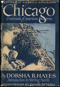 Chicago: Crossroads of an American Enterprise