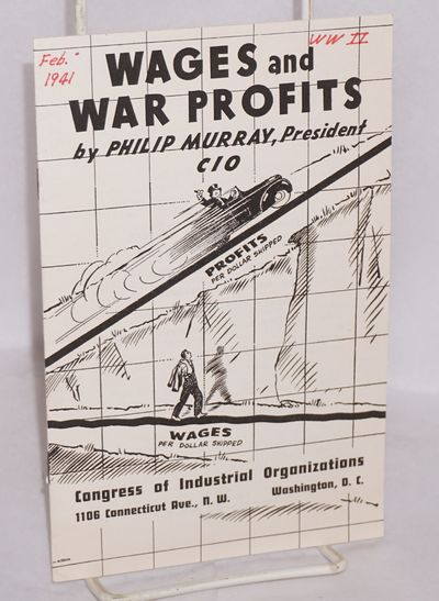 Washington: Congress of Industrial Organizations, 1941. 15p., wraps, pen notes on front wrap. CIO pu...