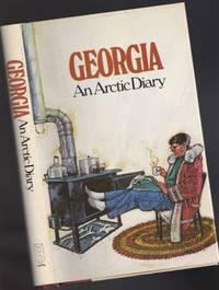 Georgia: An Arctic Diary  -(SIGNED)-