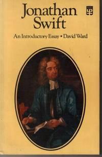 Jonathan Swift: An Introductory Essay (University Paperbacks)