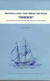 "MODELLING THE BRIG-OF-WAR ""IRENE"""