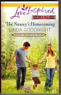 The Nanny's Homecoming - Rocky Mountain Heirs - Larger Print