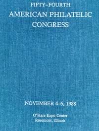 Fifty-fourth American Philatelic Congress (American Philatelic Congress Series, November 4-6, 1988)