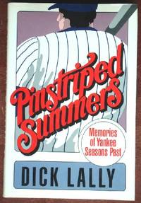 Pinstriped Summers: Memories of Yankee Seasons Past