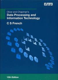 image of Oliver and Chapman's Data Processing and Information Technology : 10th Edition