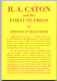 R.A. Caton and the Fortune Press: A Memoir and a Hand-list