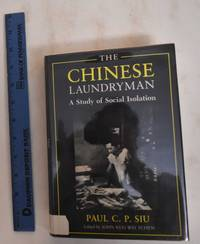 image of The Chinese Laundryman: A Study In Social Isolation