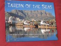 Tavern of the Seas: The Story of Cape Town, Robben Island and the Cape Peninsular