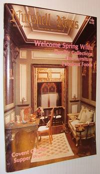 Nutshell News Magazine - For the Complete Miniatures Hobbyist, April 1986 - Welcome Spring!