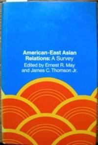 American-East Asian Relations: A Survey