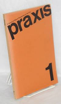 Praxis: a journal of radical perspectives on the arts. No. 1