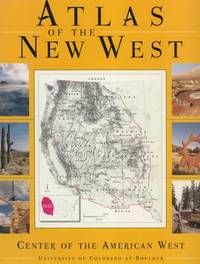 Atlas of the New West: Portrait of a Changing Region.