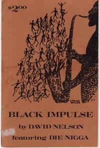 Black Impulse featuring Die Nigga
