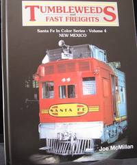 Tumbleweeds and Fast Freight