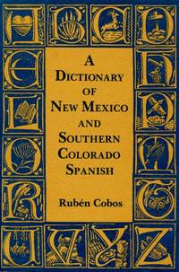 image of Dictionary of New Mexico and Southern Colorado Spanish