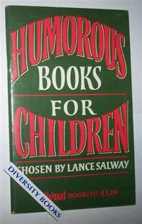 HUMOROUS BOOKS FOR CHILDREN by  Lance Salway - Paperback - 2nd Edition - 1980 - from Diversity Books and Biblio.co.uk