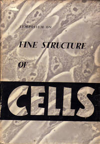 Fine Structure Of Cells: Symposium Held At The VIII Congress Of Cell Biology, Leiden 1954 With Financial Help From UNESCO. New York, Interscience Publishers, Inc, 1955, First Edition. Gray cloth, dust cover,  In 8vo, pp. 322. In English and French. Three sections of  papers on Mitochondria, Nuclear Chromosome Structure, Submicroscopic Organization of Cytoplasm. Illustrated with 188 figures and 9 tables. Contains 34 contributions.  A very good  copy