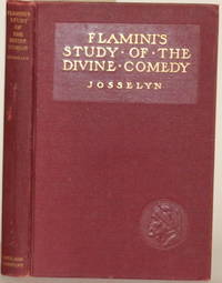 INTRODUCTION TO THE STUDY OF THE DIVINE COMEDY by  Francesco Flamini - Hardcover - Revised and Augmented Edition - 1910 - from Gravelly Run Antiquarians and Biblio.com