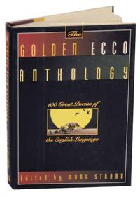 image of The Golden Ecco Anthology: 100 Great Poems of the English Language