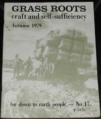 image of Grass Roots.  Craft and Self-Sufficiency for Down to Earth People. No. 17, Autumn 1979