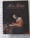 View Image 1 of 7 for Love Letters: Dutch Genre Paintings in The Age of Vermeer Inventory #36203000001