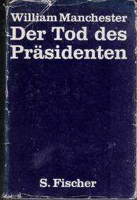 Der Tod des Präsidenten. 20. - 25. November 1963