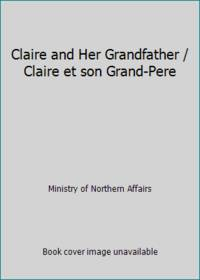 Claire and Her Grandfather / Claire et son Grand-Pere