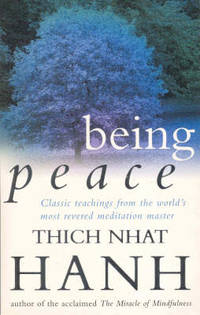 image of Being Peace: Classic teachings from the world's most revered meditation master