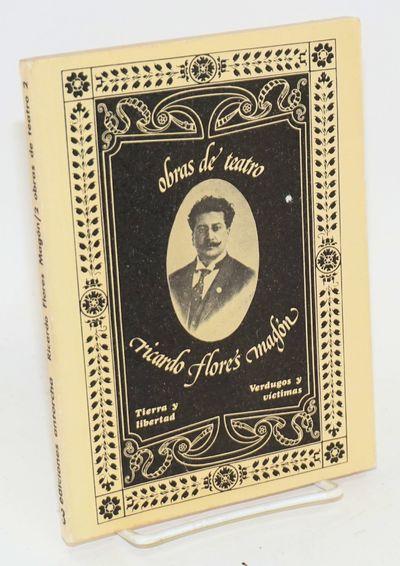 Mexico: Ediciones Antorcha, 1977. Paperback. 139p., 7.5x5.5 inch text in Spanish, two playscripts, v...