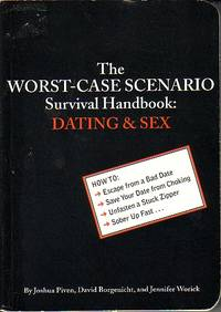 image of Worst Case Scenario Survival Handbook - Dating And Sex