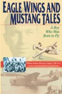 Eagle Wings and Mustang Tales