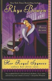 HER ROYAL SPYNESS by  Rhys Bowen - Paperback - Sixteenth Printing - 2008 - from Gibson's Books and Biblio.com