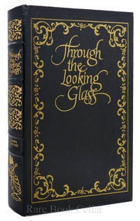 image of THROUGH THE LOOKING GLASS Easton Press
