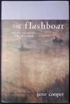 image of The Flashboat: Poems Collected and Reclaimed