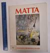 View Image 1 of 2 for MATTA : The Early Years: A Selection of Paintings and Drawings from the Years 1939-1957 Inventory #173422