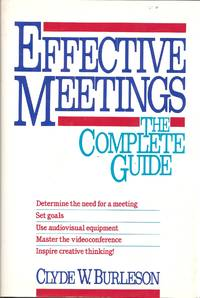 Effective Meetings: The Complete Guide