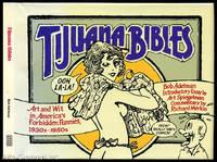 TIJUANA BIBLES; Art And Wit In America's Forbidden Funnies, 1930s - 1950s