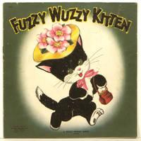 Fuzzy Wuzzy Kitten.